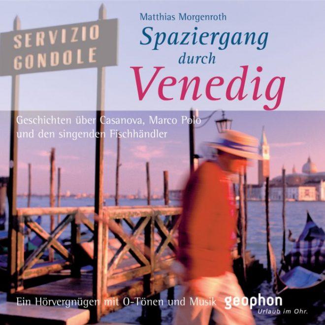 Hörbuch über Venedig für die Einstimmung auf den Urlaub in Venedig.