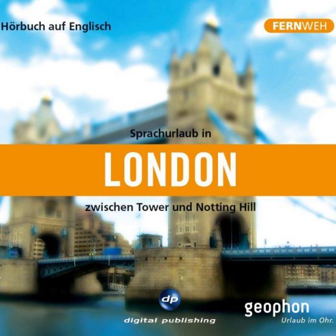 Cover vom geophon Hörbuch zum Sprachen lernen über London.