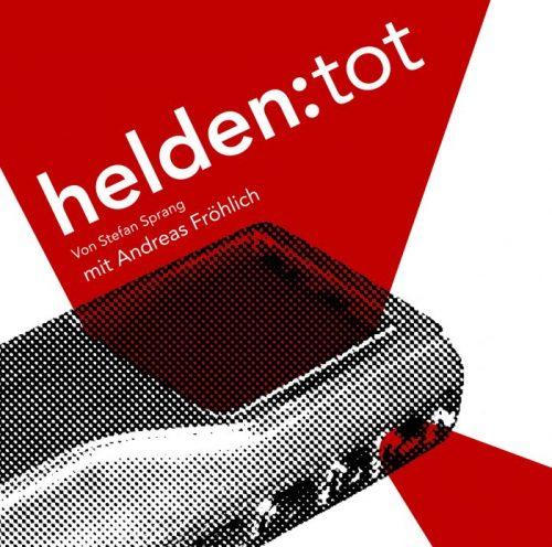 Cover des Hörspiels Helden: tot mit einem Diktiergerät.