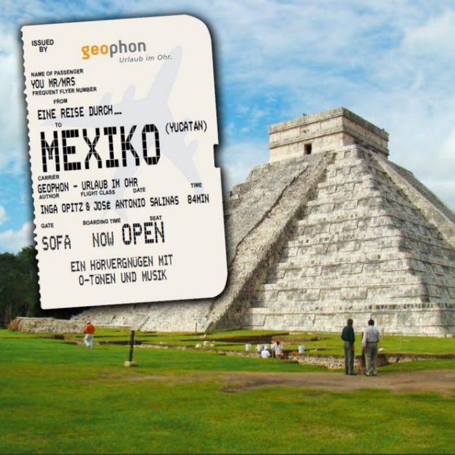 Cover vom geophon Hörbuch über Mexiko.