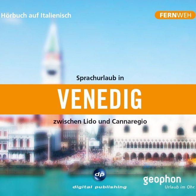Cover der geophon CD Sprachurlaub in Venedig mit einer Ansicht vom Markusplatz.